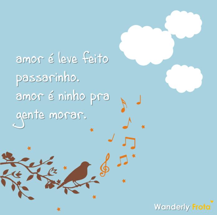 amor é como passarinho